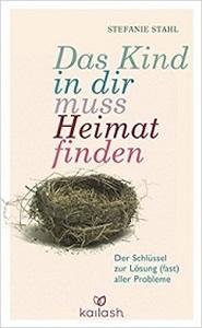 Abbildung Buch: Stefanie Stahl Das Kind in dir muss Heimat finden (2015)