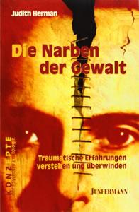 Abbildung Buch: Herman, Judith Lewis Die Narben der Gewalt: Traumatische Erfahrungen verstehen und überwinden (2003)