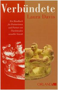 Abbildung Buch: Davis, Laura Verbündete – Ein Handbuch für Partnerinnen und Partner sexuell missbrauchter Frauen und Männer (2011)